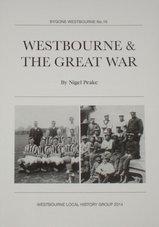 Westbourne & The Great War, by Nigel Peake